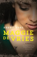 Rabbit Ears by Maggie deVries